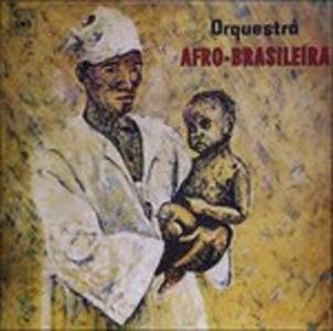 Orchestra Afro-Brasileira - Vinile LP di Orchestra Afro-Brasileira