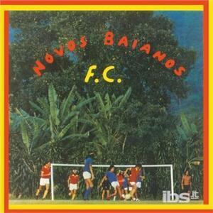 Futebol Clube - Vinile LP di Novos Baianos