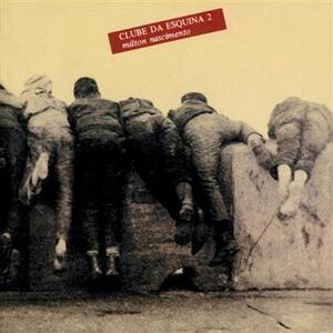 Clube da esquina vol.2 - Vinile LP di Milton Nascimento