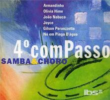 Quarto Compasso. Samba & Choro - CD Audio