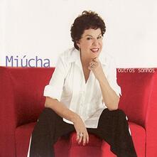 Outros Sonhos - CD Audio di Miucha