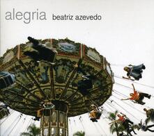 Alegria - CD Audio di Beatriz Azevedo