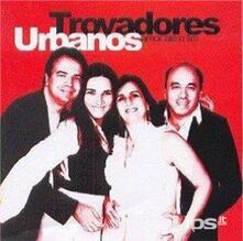 Amor Ate o Fim - CD Audio di Trovadores Urbanos