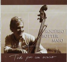 Tudo por um Ocaso - CD Audio di Rogerio Botter Maio