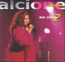 Ao Vivo 2 - CD Audio di Alcione