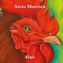 Alue - CD Audio di Airto Moreira