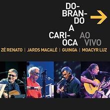 Dobrando A Carioca - CD Audio di Renato