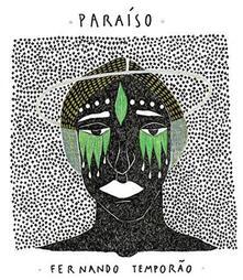 Paraiso - CD Audio di Fernando Temporao