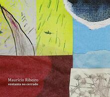 Ventania No Cerrado - CD Audio di Mauricio Ribeiro