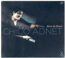 Alma do Brasil - CD Audio di Chico Adnet