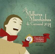 As Melhores Marchinhas de Carnaval 2014 - CD Audio