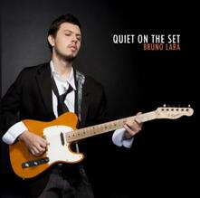 Quiet on the Set - CD Audio di Bruno Lara