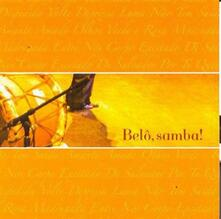 Belo, Samba! - CD Audio di Belo Velloso