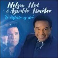 La Historia Es Viva - CD Audio di Nelson Ned