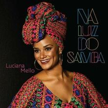 Na Luz do Samba - CD Audio di Luciana Mello