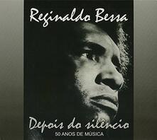 Depois Do Silencio - CD Audio di Reginaldo Bessa