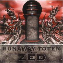 Zed - CD Audio di Runaway Totem