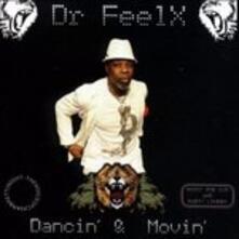 Dancin' & Movin' - CD Audio di Dr Feelx