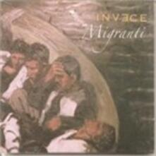 Migranti - CD Audio di Invece