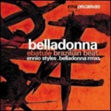 Ebatule Brazilian Beat - Vinile 7'' di Belladonna