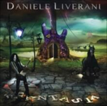 Fantasia - CD Audio di Daniele Liverani