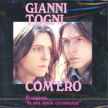 Com'ero. 10 Canzoni - CD Audio di Gianni Togni