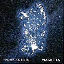 Via Lattea - CD Audio di Pierpaolo Bibbo