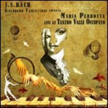 Variazioni Goldberg - CD Audio di Johann Sebastian Bach,Maria Perrotta