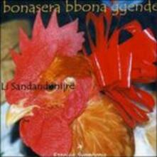 Bonasera Bbona Ggende - CD Audio di Li Sandandonijre