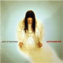 Evil Know Evil - CD Audio di Crest of Darkness