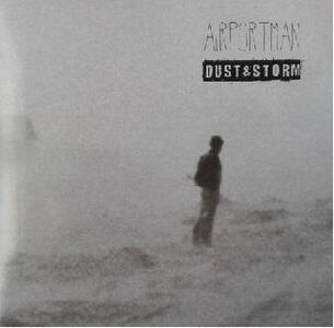 Dust & Storm - Vinile LP di Airportman