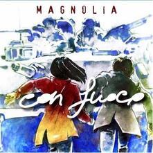 Con Fuoco - CD Audio di Magnolia