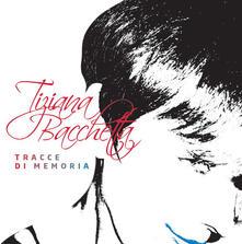 Tracce di memoria - CD Audio di Tiziana Bacchetta