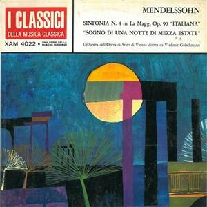 I classici della musica classica - Vinile LP di Felix Mendelssohn-Bartholdy