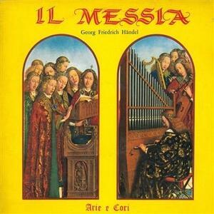 Il Messia - Arie e Cori - Vinile LP di Georg Friedrich Händel