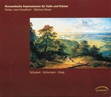 Impressioni romantiche per violoncello e pianoforte - CD Audio di Edvard Grieg,Franz Schubert,Robert Schumann