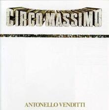 Circo Massimo - CD Audio di Antonello Venditti
