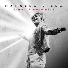 Roma... a modo mio! - CD Audio di Manuela Villa