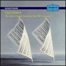 The Art of Finger Dexterity - CD Audio di Carl Czerny