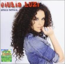 Amica Nemica (Colonna Sonora) - CD Audio di Giulia Luzi