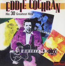 30 Greatest Hits - CD Audio di Eddie Cochran