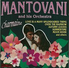 Charmaine - CD Audio di Mantovani Orchestra