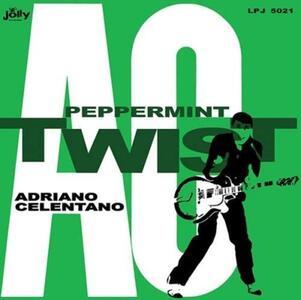 Peppermint Twist - Vinile LP di Adriano Celentano