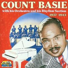 Count Basie with His Orchestra and His Rythm Selection - CD Audio di Count Basie