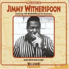 The Best of. Blues Forever - CD Audio di Jimmy Witherspoon