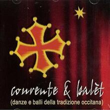 Courente e Balete. Danze e balli della tradizione occitana - CD Audio