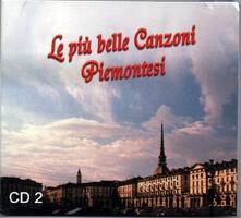 Le Più Belle Canzoni Piemontesi vol.2 - CD Audio