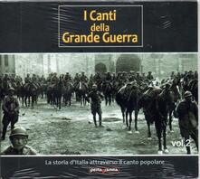 I canti della guerra vol.2 - CD Audio