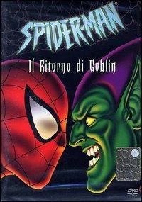 Spider-Man – Il Ritorno Di Goblin (2003)