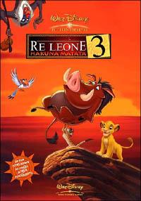 Locandina Il re Leone 3. Hakuna Matata